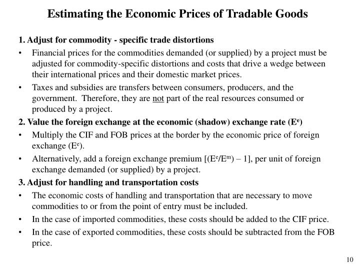 Estimating the Economic Prices of Tradable Goods