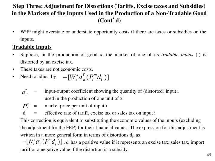 Step Three: Adjustment for Distortions (Tariffs, Excise taxes and Subsidies) in the Markets of the Inputs Used in the Production of a Non-Tradable Good (Cont