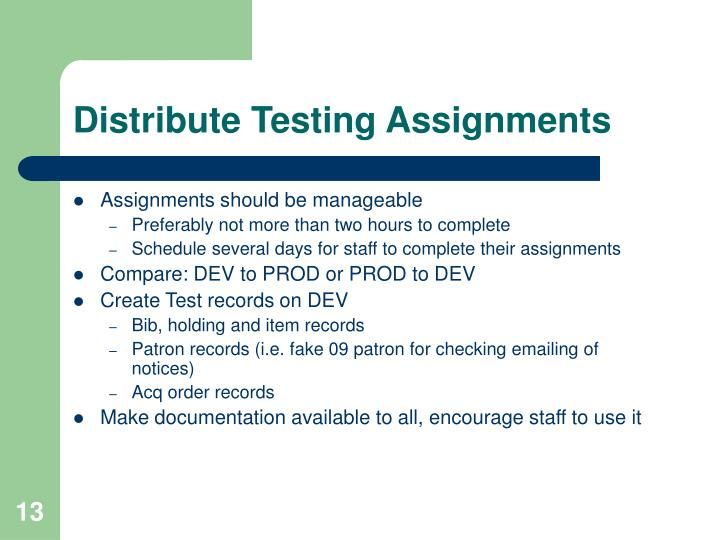 Distribute Testing Assignments