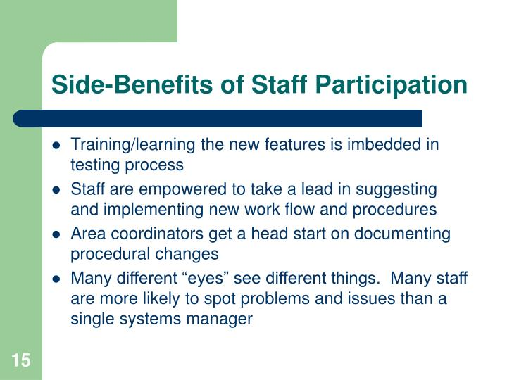 Side-Benefits of Staff Participation