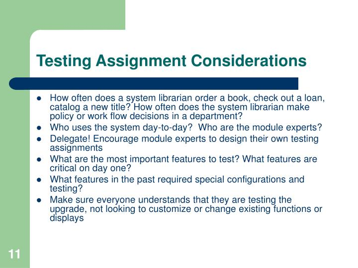 Testing Assignment Considerations