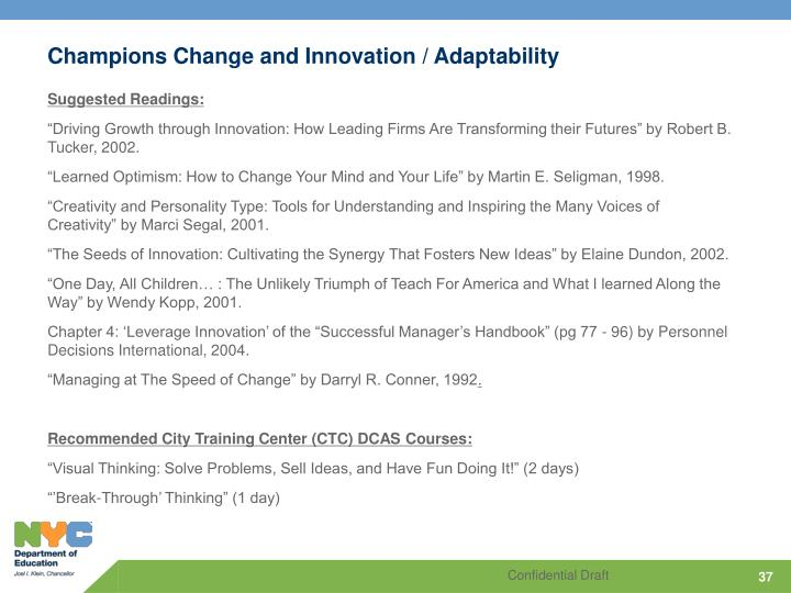 Champions Change and Innovation / Adaptability