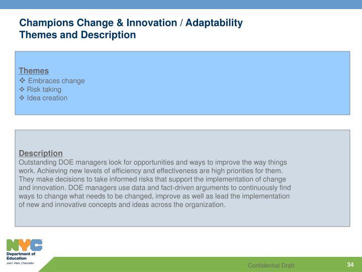 Champions Change & Innovation / Adaptability