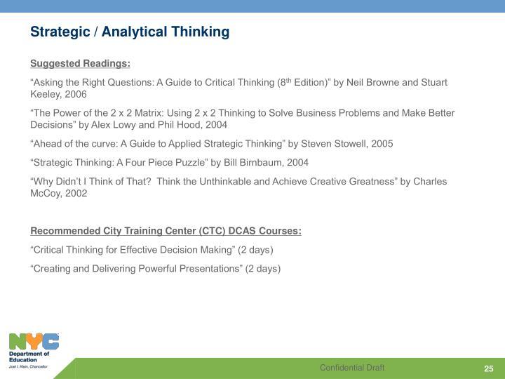 Strategic / Analytical Thinking