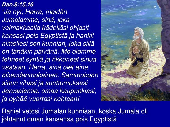 Dan.9:15,16