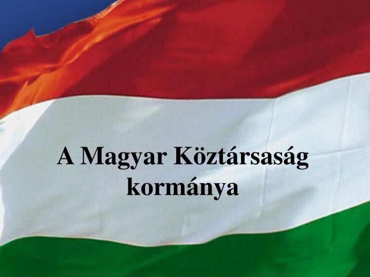 A Magyar Köztársaság