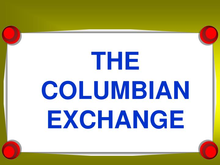 the columbian exchange n.
