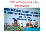 1990 chiangmai first conference