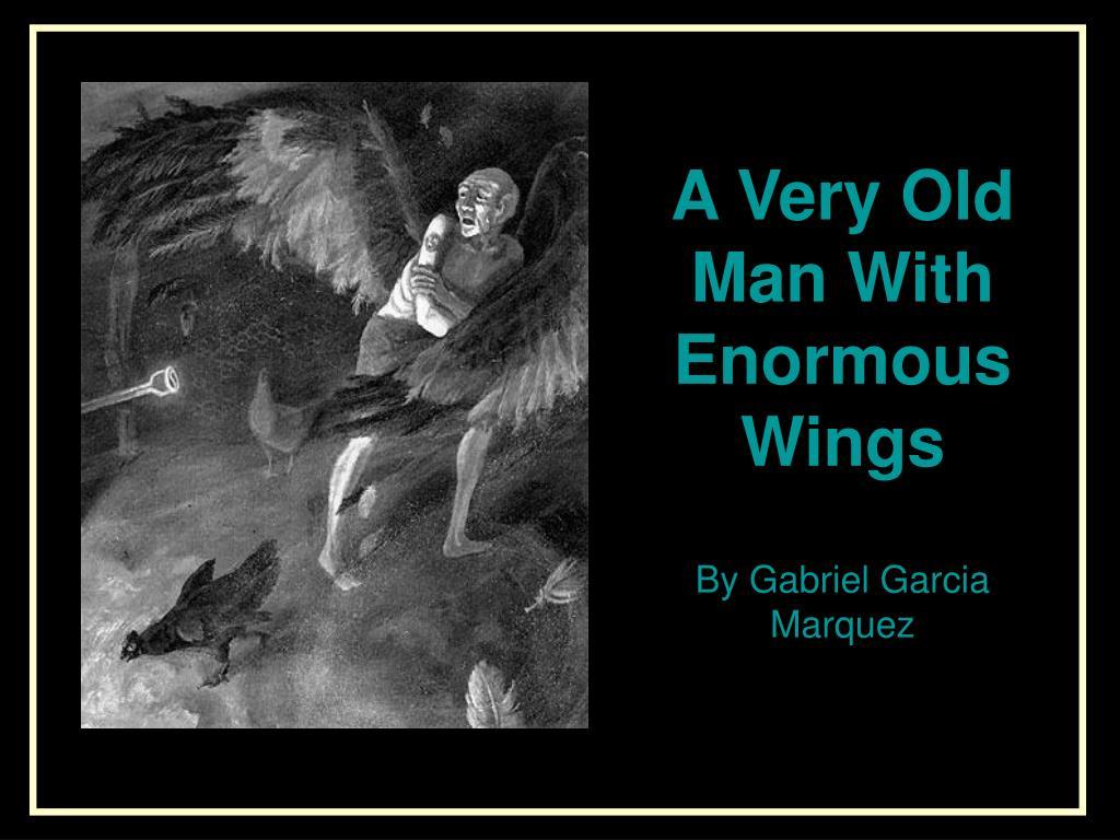 gabriel garcía márquez a very old man with enormous wings