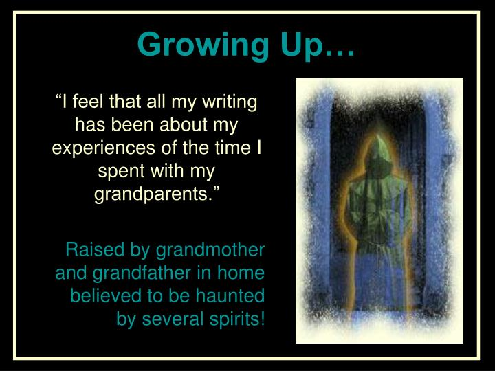Growing Up…