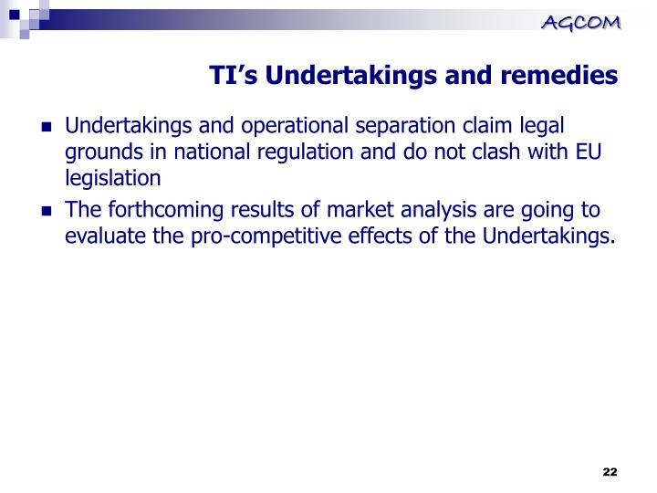 TI's Undertakings and remedies