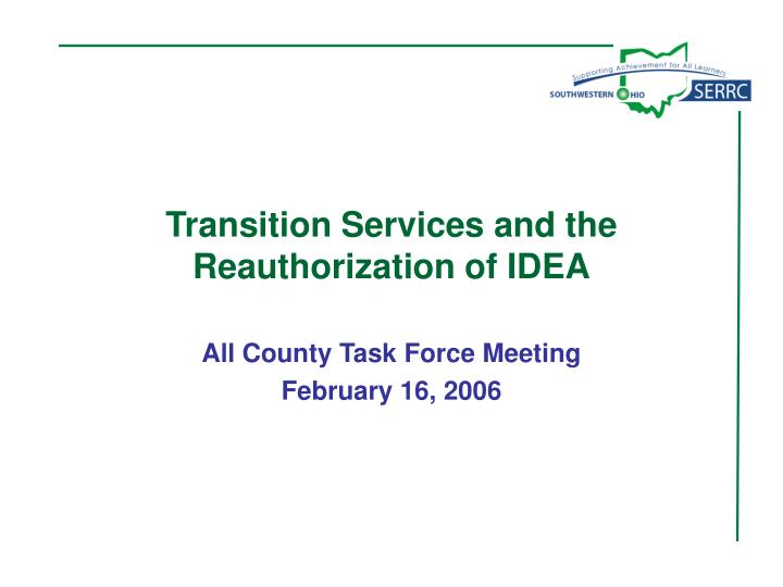 transition services and the reauthorization of idea