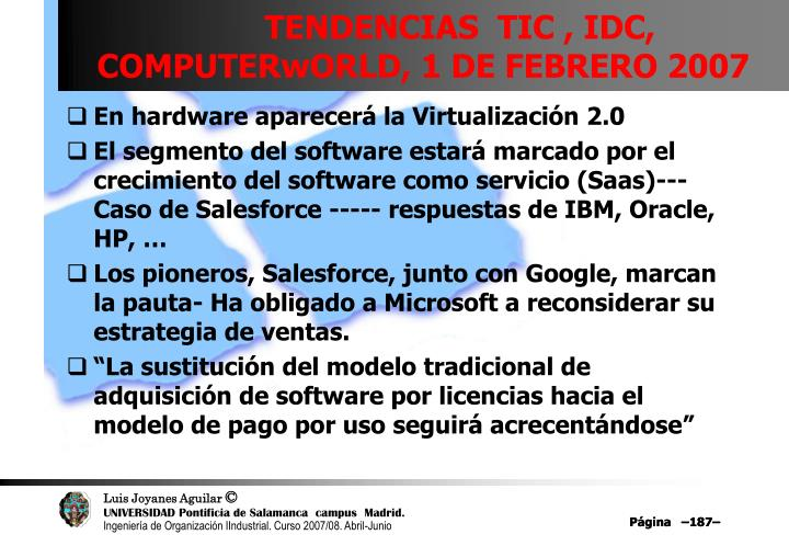 TENDENCIAS  TIC , IDC, COMPUTERwORLD, 1 DE FEBRERO 2007