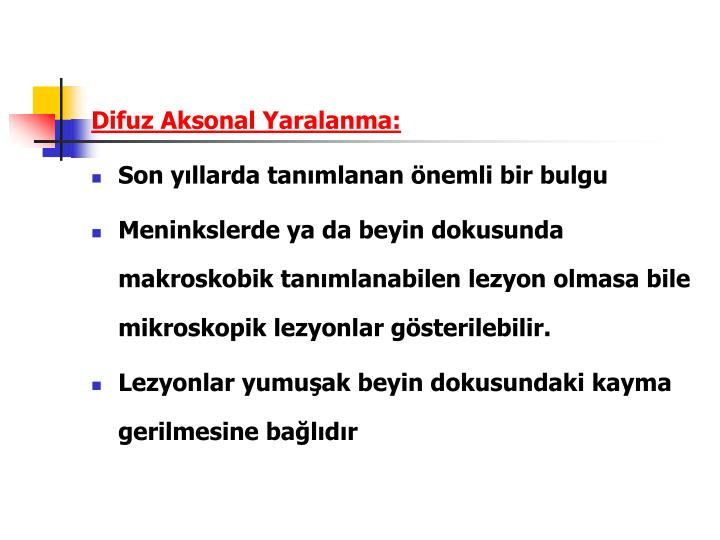 Difuz Aksonal Yaralanma: