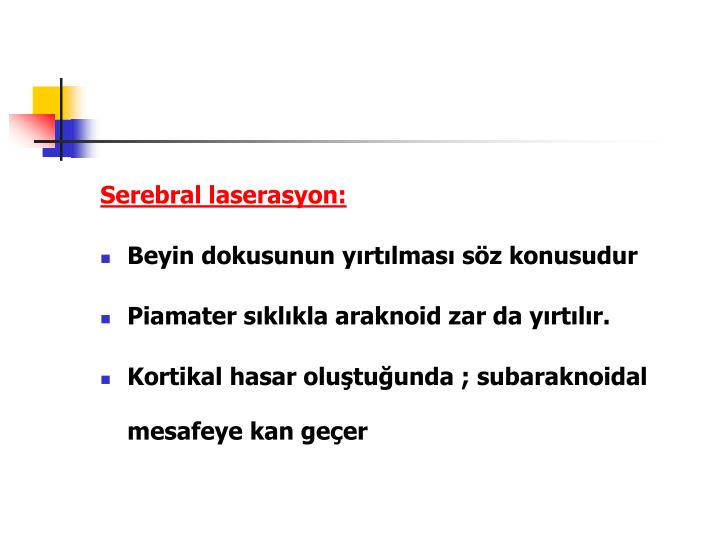 Serebral laserasyon: