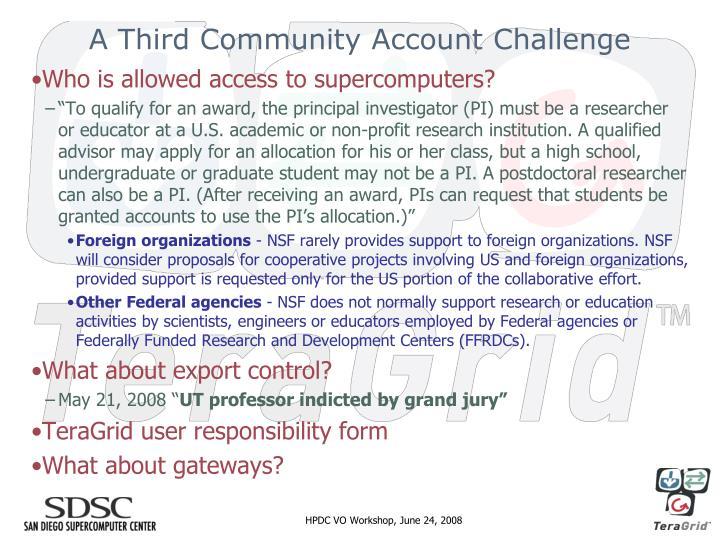 A Third Community Account Challenge