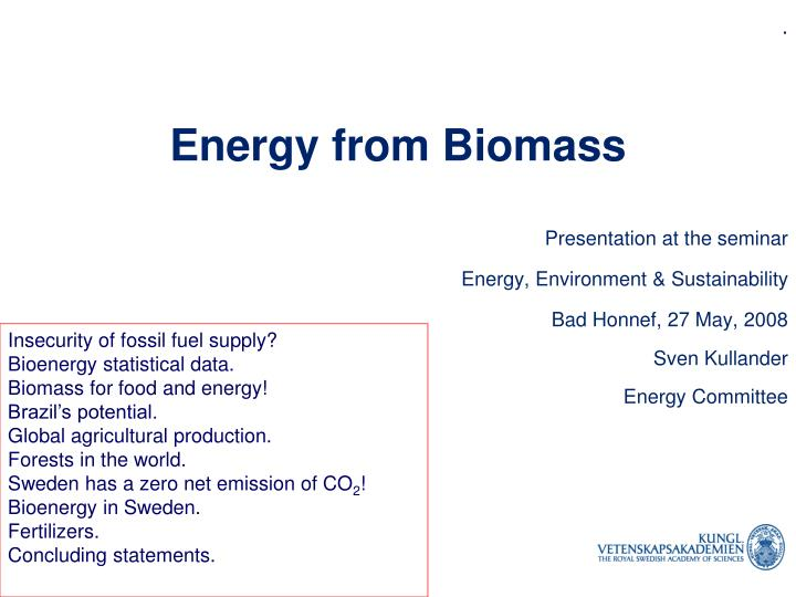 energy from biomass n.