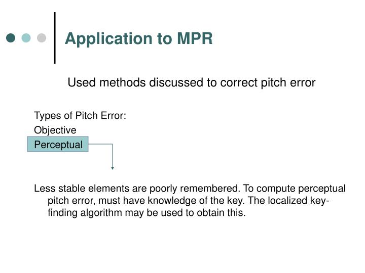 Application to MPR