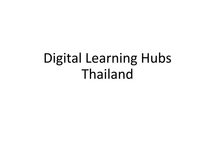 Digital Learning Hubs
