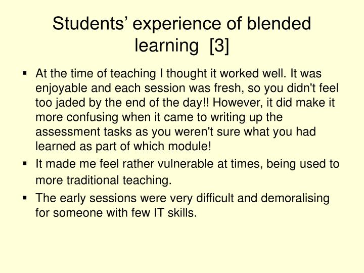 Students' experience of blended learning  [3]