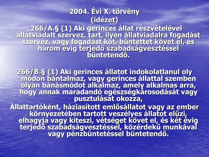 2004. Évi X. törvény