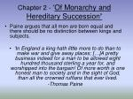 chapter 2 of monarchy and hereditary succession