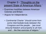 chapter 3 thoughts on the present state of american affairs