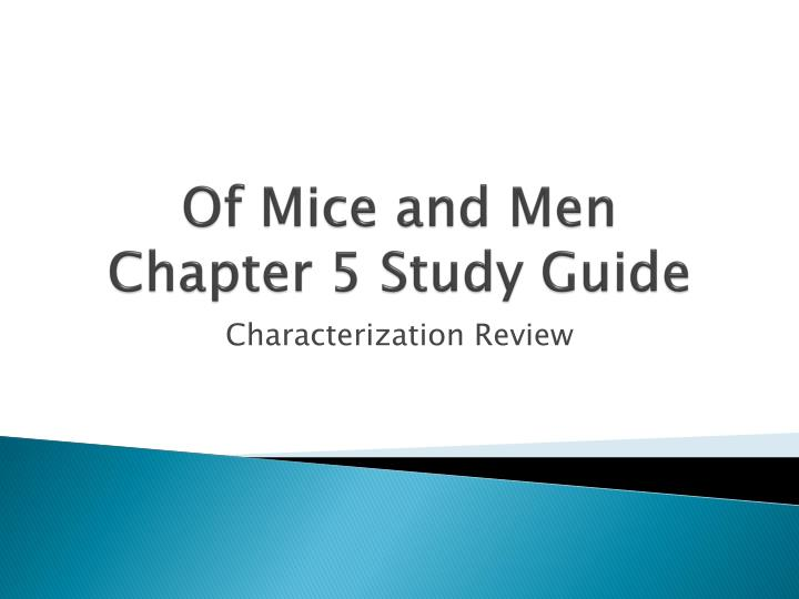 of mice and men chapter 5 study guide n.