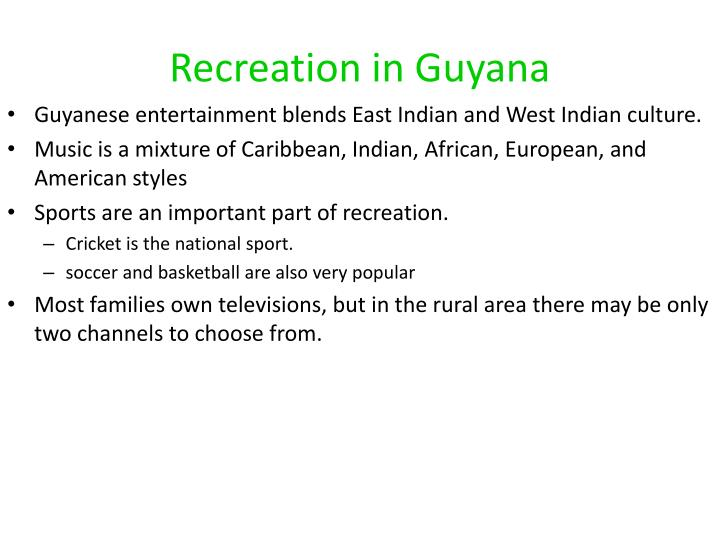 Recreation in Guyana