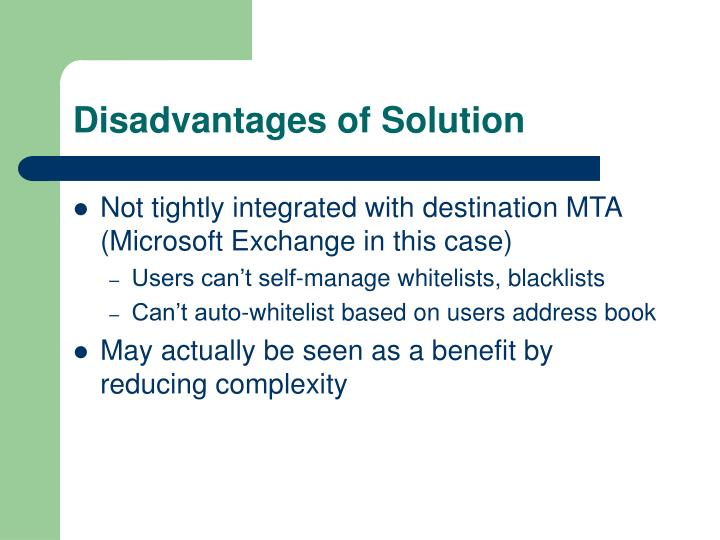 Disadvantages of Solution