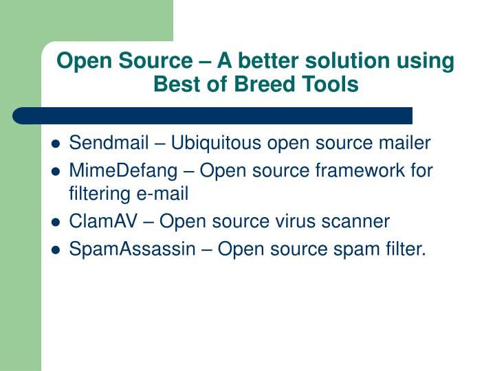 Open Source – A better solution using Best of Breed Tools