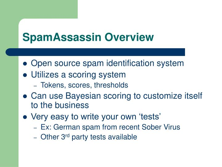 SpamAssassin Overview