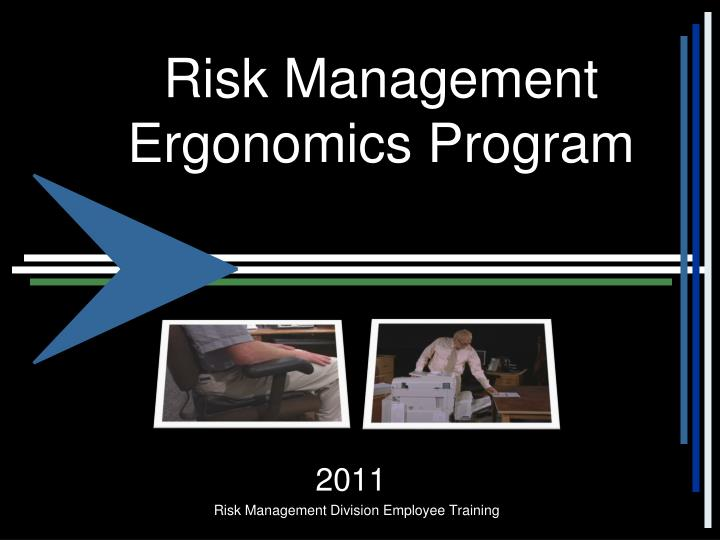 ergonomics risk management essay This article focuses on occupational, ergonomic risk factors the most important factor that results in the formation of msd is the balance between risk factors related to work activity and ergonomics can make it more difficult to maintain this balance, and increase the probability that some individuals.