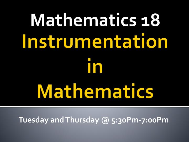 PPT - Instrumentation in Mathematics PowerPoint Presentation