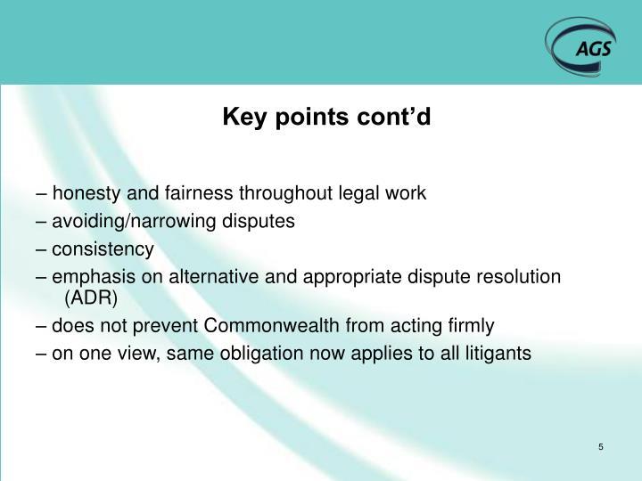 Key points cont'd