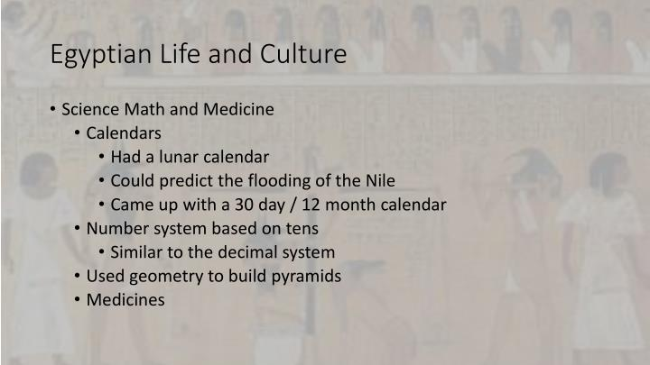 Egyptian Life and Culture