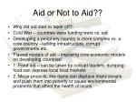 aid or not to aid