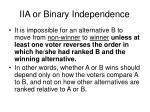 iia or binary independence