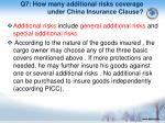 q7 how many additional risks coverage under china insurance clause