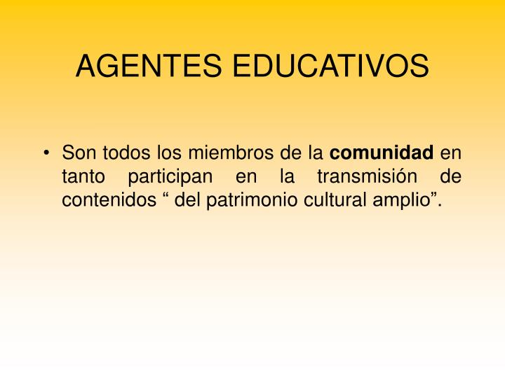 AGENTES EDUCATIVOS