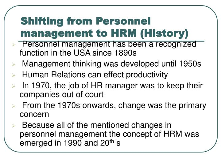 Shifting from Personnel management to HRM (History)
