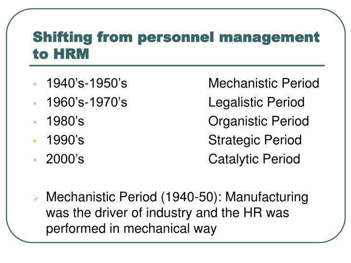 Shifting from personnel management to HRM