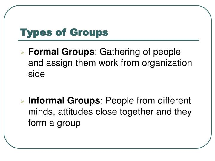 Types of Groups