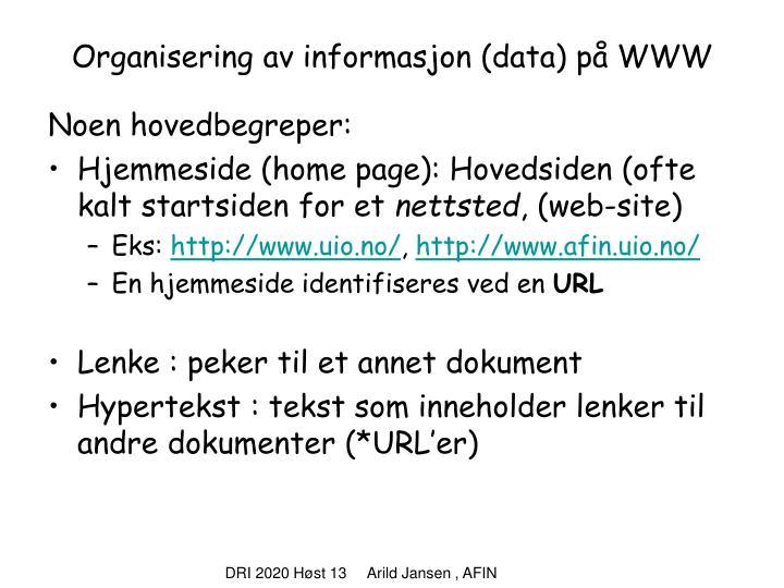Organisering av informasjon (data) på WWW