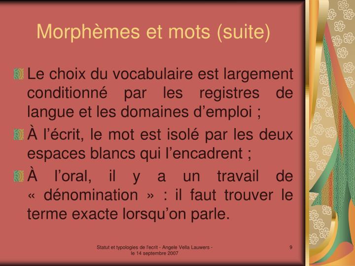 Morphèmes et mots (suite)
