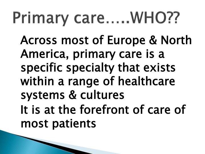 Primary care who
