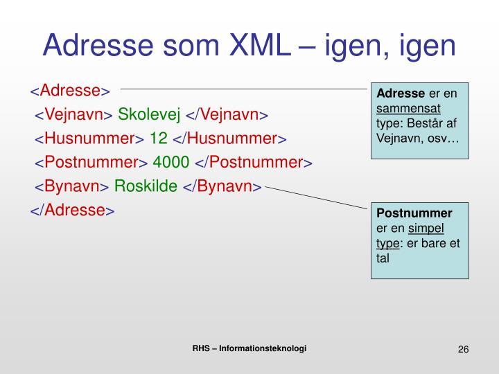 Adresse som XML – igen, igen
