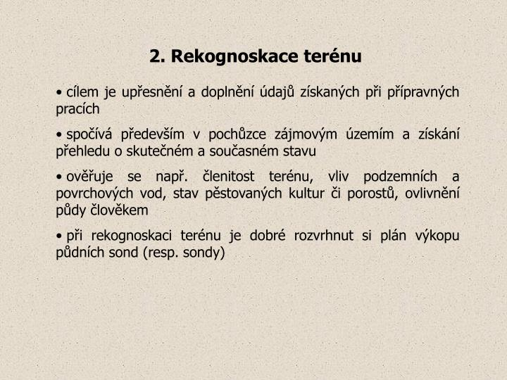 2. Rekognoskace terénu