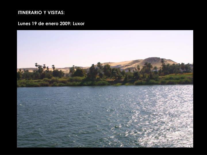 ITINERARIO Y VISITAS:
