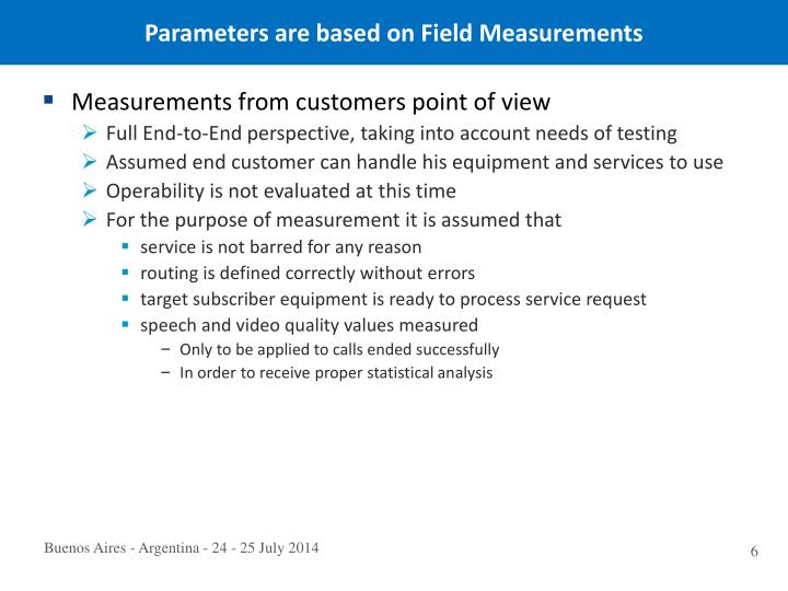 Parameters are based on Field Measurements